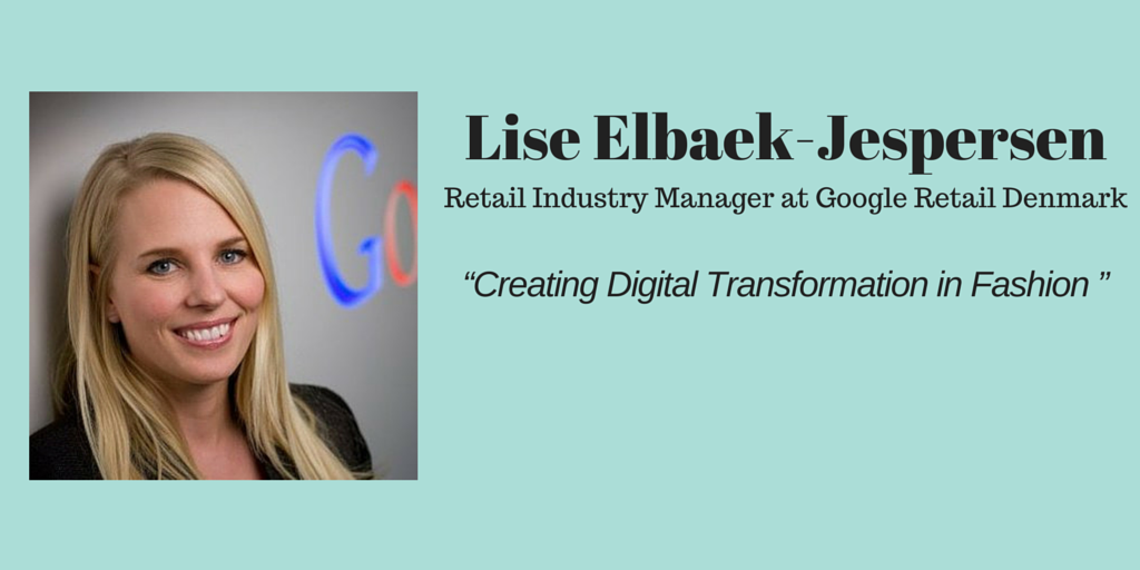 Interview with Lise Elbæk-Jespersen, Google Retail